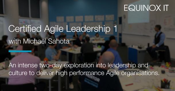 Certified Agile Leadership with Michael Sahota